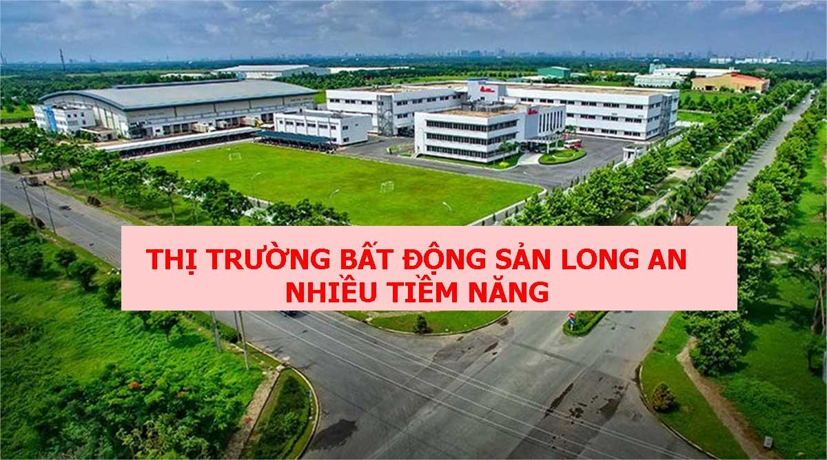 thi truong bat dong san long an nhieu tiem nang - T&T LONG HẬU