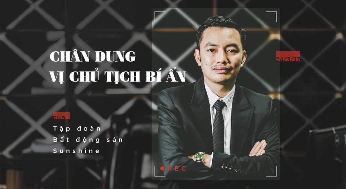 chu tich tap doan Sunshine Group - Chủ đầu tư Dự án căn hộ Sunshine City Sài Gòn