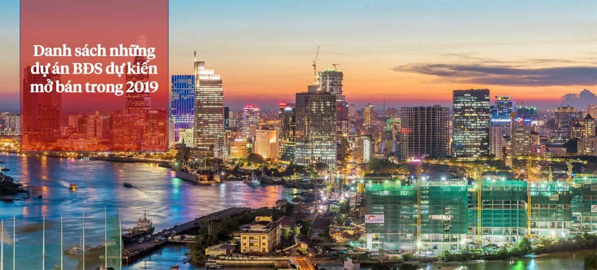 danh sach cac du an bat dong san mo ban trong 2019 - DANH SÁCH CÁC DỰ ÁN BẤT ĐỘNG SẢN MỞ BÁN TRONG NĂM 2019