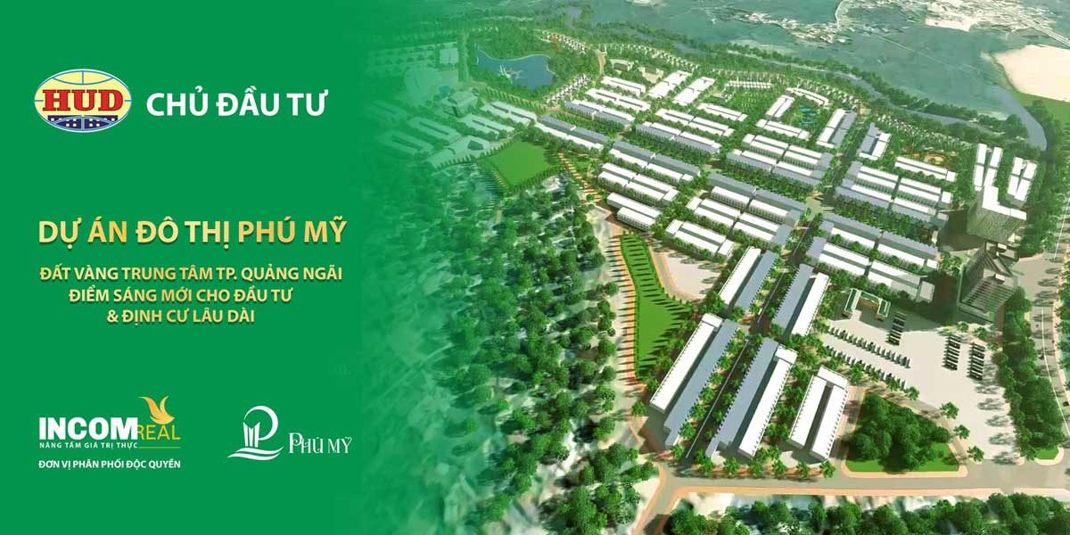 Dự án Khu đô thị Phú Mỹ Quảng Ngãi
