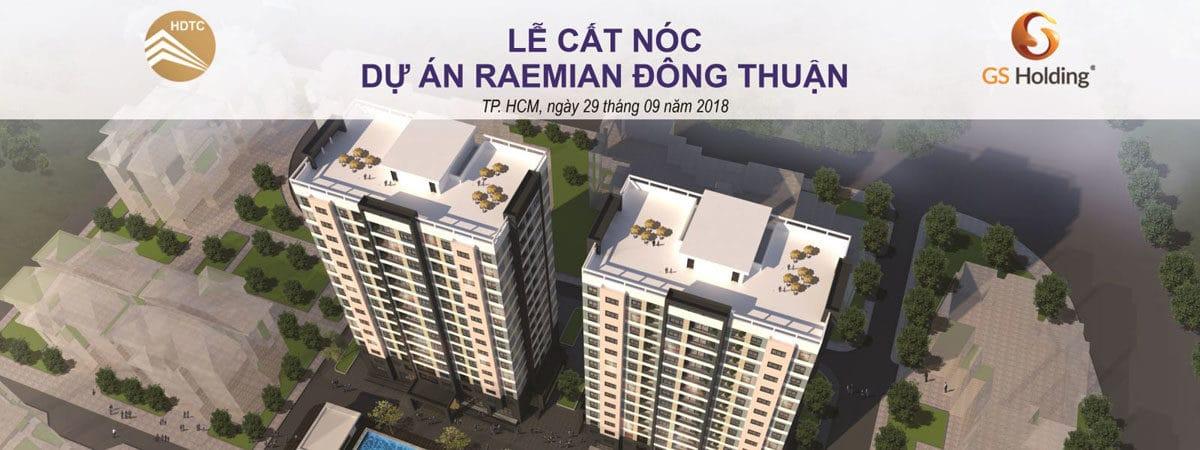 Lễ cất nóc Dự án Căn hộ Raemian Đông Thuận Quận 12