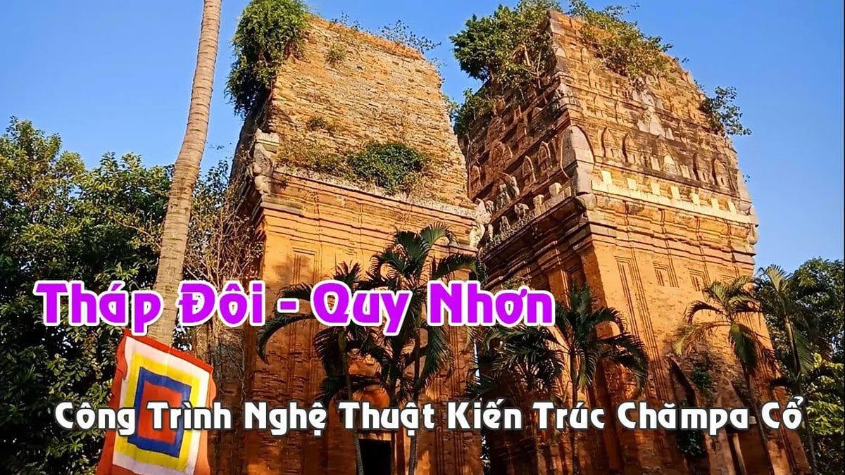 Tháp Đôi Quy Nhơn - Công Trình Nghệ Thuật Kiến Trúc Chămpa Cổ