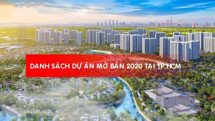 du-an-bat-dong-san-mo-ban-nam-2020