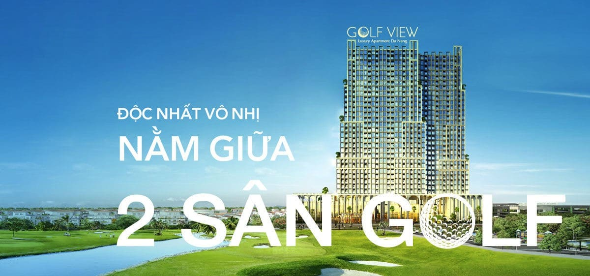 du an golf view luxury apartment - DỰ ÁN CĂN HỘ GOLF VIEW LUXURY APARTMENT ĐÀ NẴNG