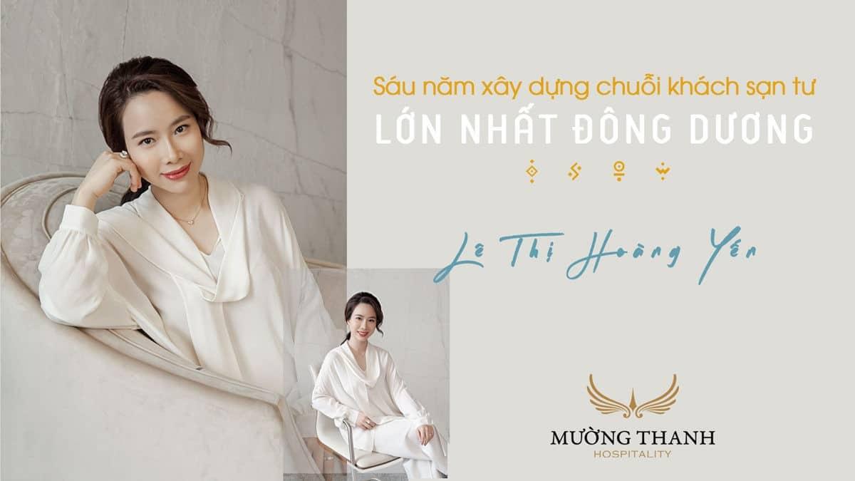 Bà Lê Thị Hoàng Yến CEO tập đoàn Mường Thanh - TẬP ĐOÀN MƯỜNG THANH - MƯỜNG THANH GROUP