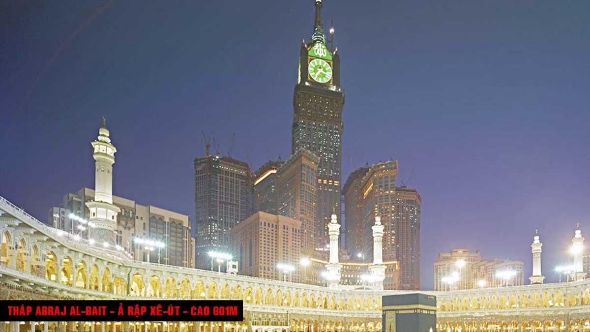 Tháp Abraj Al Bait Ả Rập Xê Út Cao 601m - TOP 16 TÒA NHÀ CAO NHẤT THẾ GIỚI CẬP NHẬT MỚI NHẤT NĂM 2021