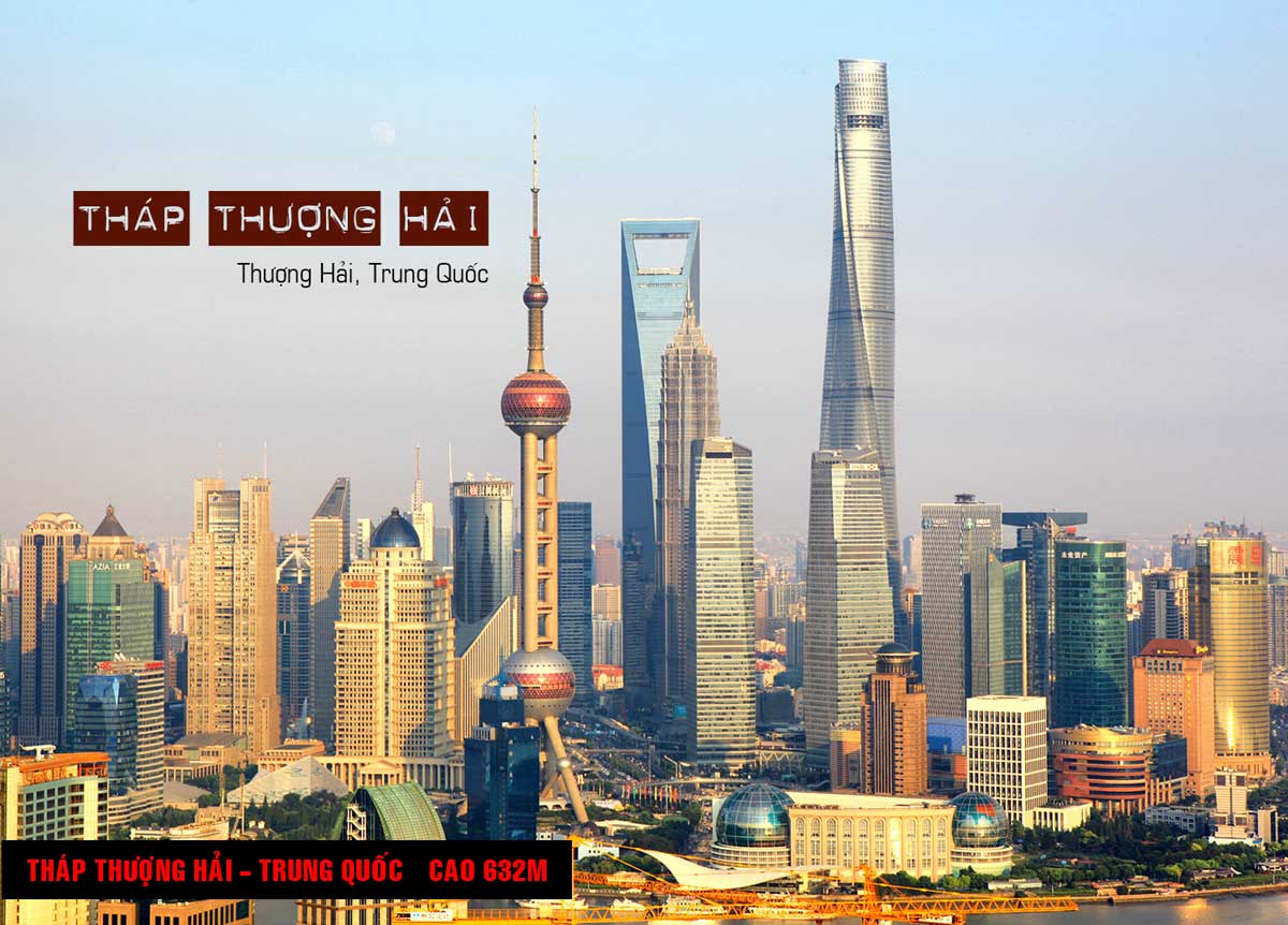 Tháp Thượng Hải Trung Quốc Cao 632m - TOP 16 TÒA NHÀ CAO NHẤT THẾ GIỚI CẬP NHẬT MỚI NHẤT NĂM 2021