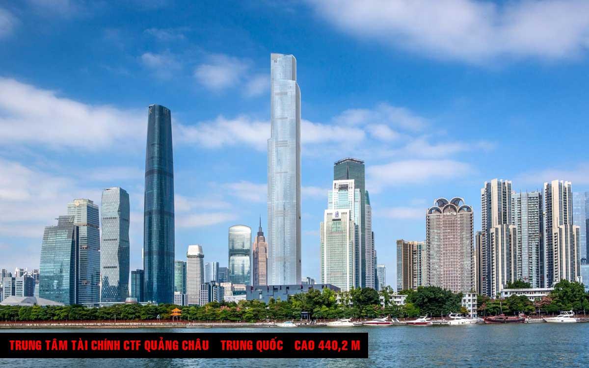 Trung tâm Tài chính CTF Quảng Châu – Trung Quốc – Cao 4402 m 1 - TOP 16 TÒA NHÀ CAO NHẤT THẾ GIỚI CẬP NHẬT MỚI NHẤT NĂM 2021