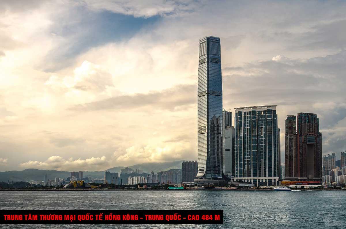 Trung tâm thương mại quốc tế Hồng Kông Trung Quốc Cao 484 m - TOP 16 TÒA NHÀ CAO NHẤT THẾ GIỚI CẬP NHẬT MỚI NHẤT NĂM 2021