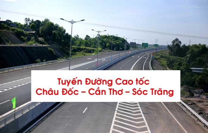 Tuyến-Đường-Cao-tốc-Châu-Đốc-–-Cần-Thơ-–-Sóc-Trăng-mới-nhất