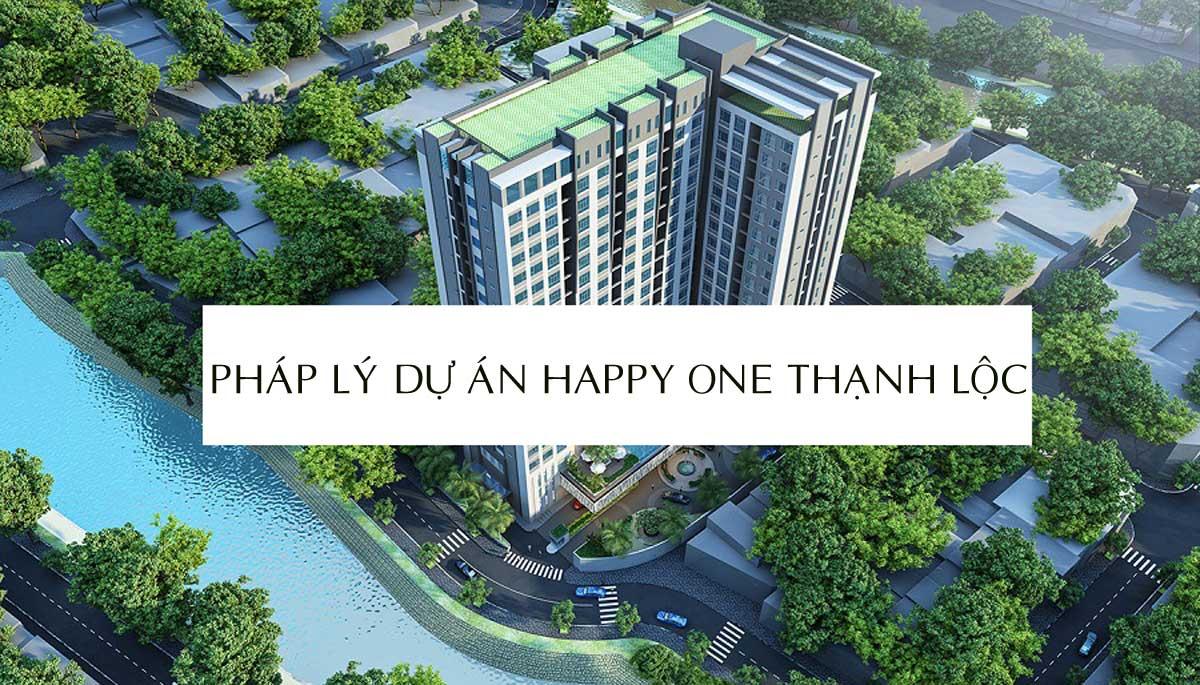 Phap ly Du an Happy One Thanh Loc 1 - PHÁP LÝ DỰ ÁN HAPPY ONE PREMIER THẠNH LỘC NHƯ THẾ NÀO?