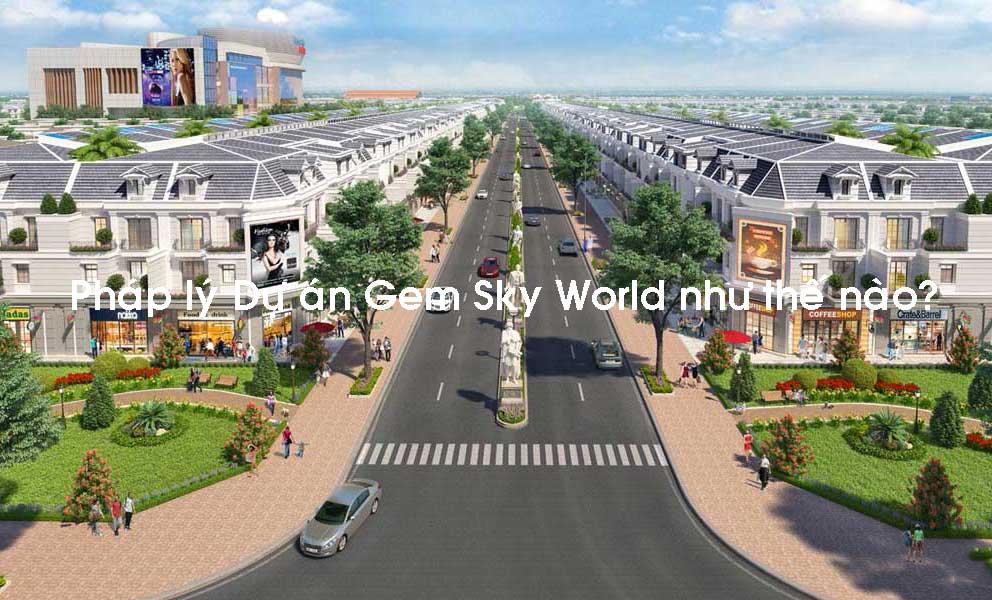 phap-ly-du-an-gem-sky-world-nhu-the-nao