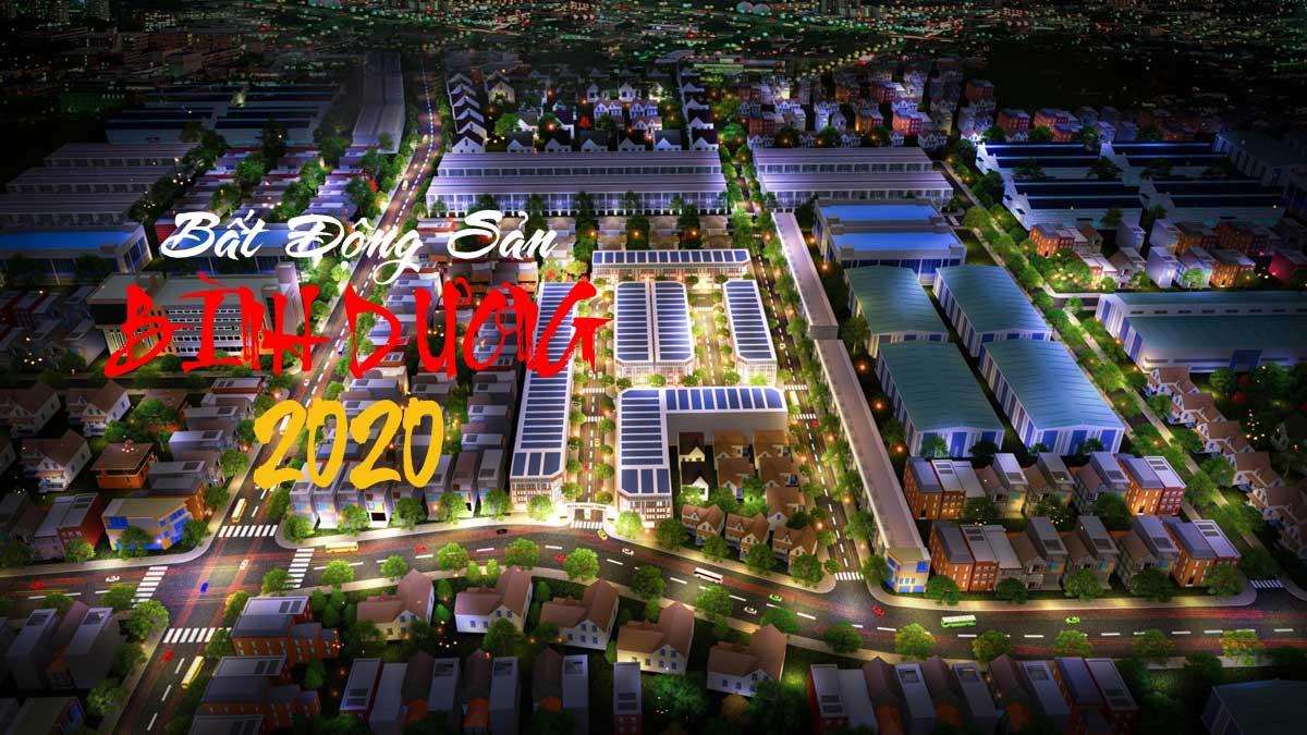 Cập nhật Thị trường Bất động sản Bình Dương 2020