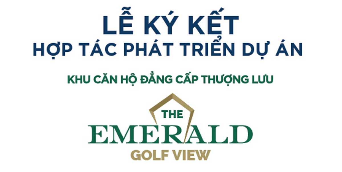 lễ-ký-kết-hợp-tác-phát-triển-dự-án-căn-hộ-the-emerald-golf-view
