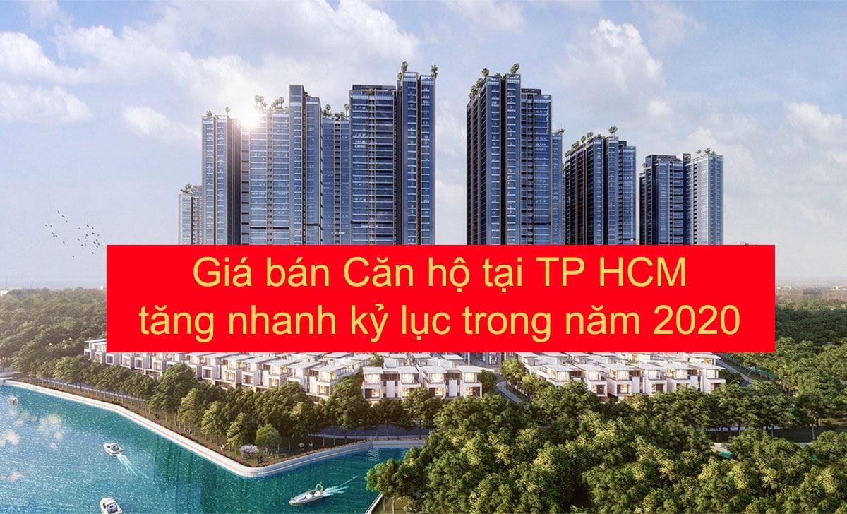 Giá bán Căn hộ tại TP HCM tăng nhanh kỷ lục trong năm 2020