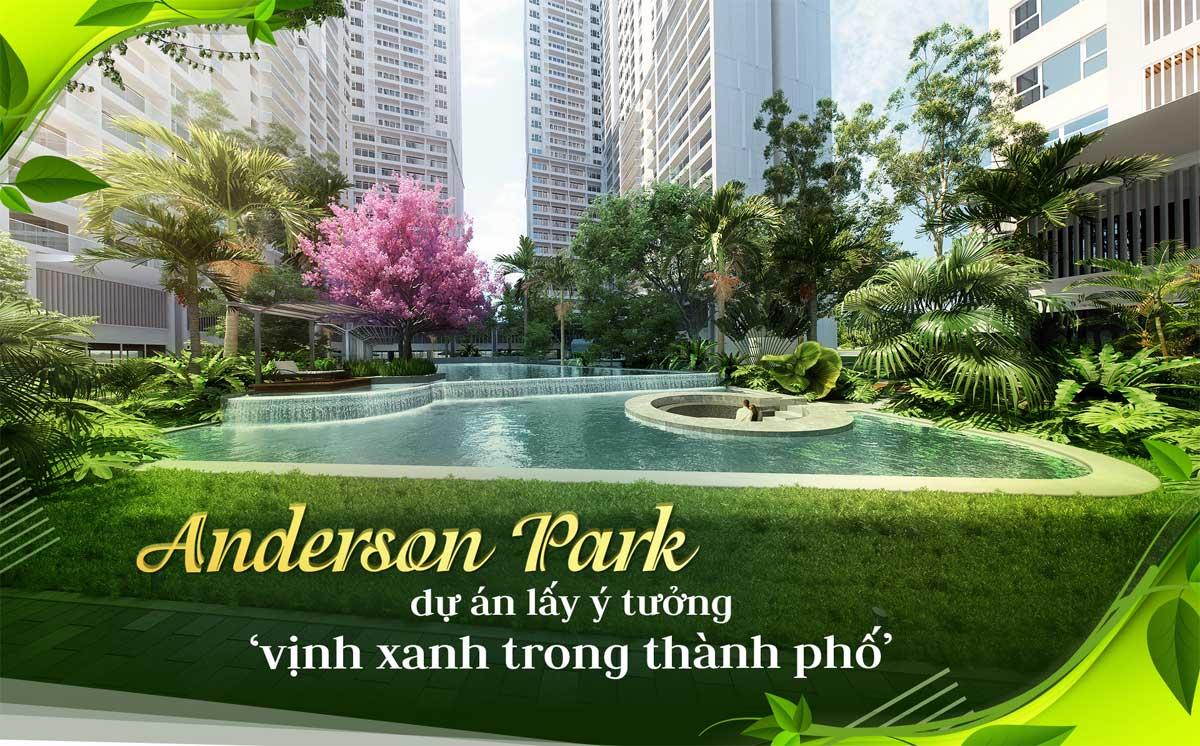 Anderson Park - Vịnh Xanh Trong Thành Phố