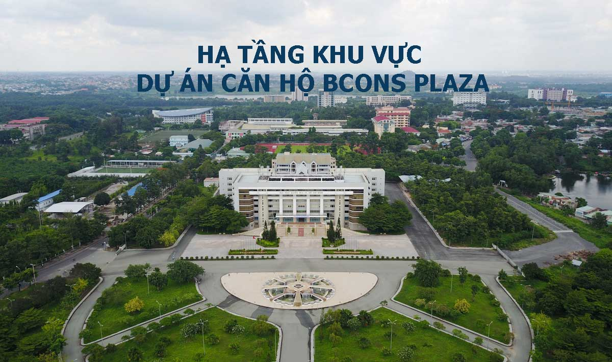 HA TANG KHU VUC DU AN CAN HO BCONS PLAZA - BCONS PLAZA