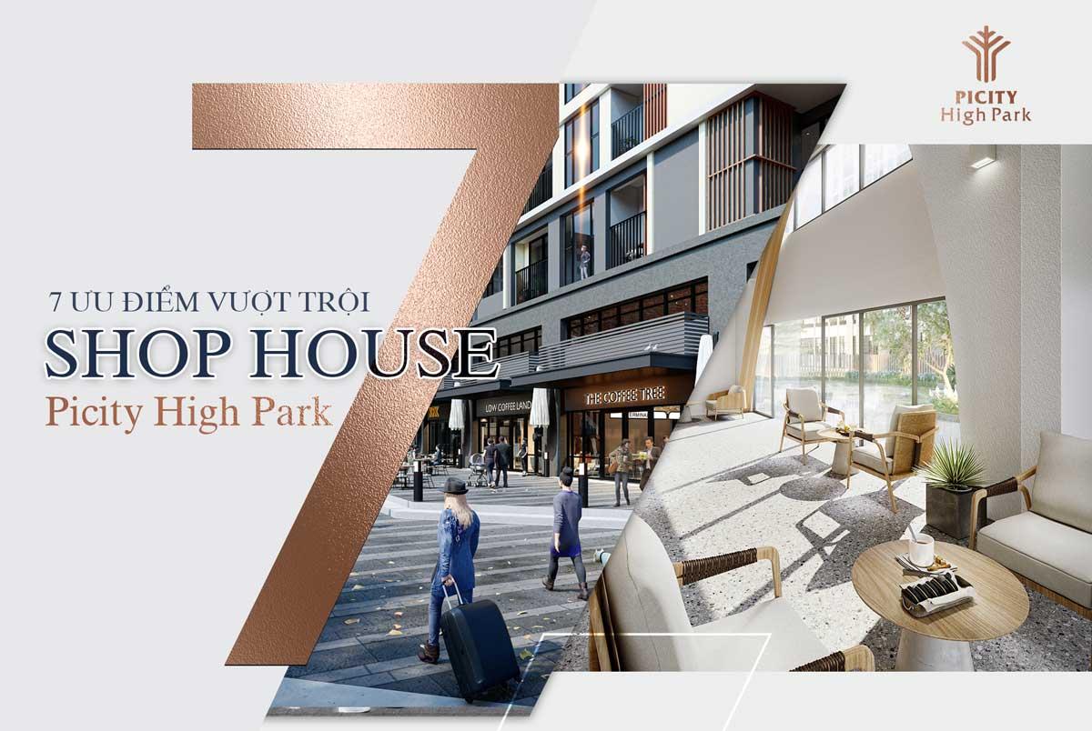 7 yeu to nen mua shophouse picity - Shophouse Picity High Park