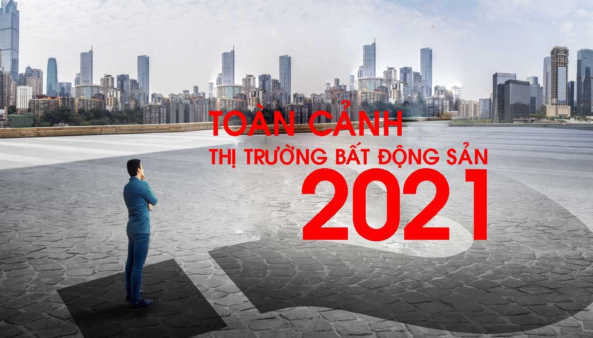 Cập nhật Thông tin Thị trường Bất động sản Năm 2021