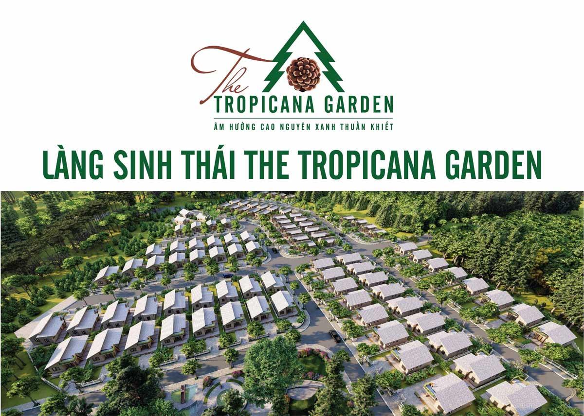 Làng sinh thái The Tropicana Garden Bảo Lộc