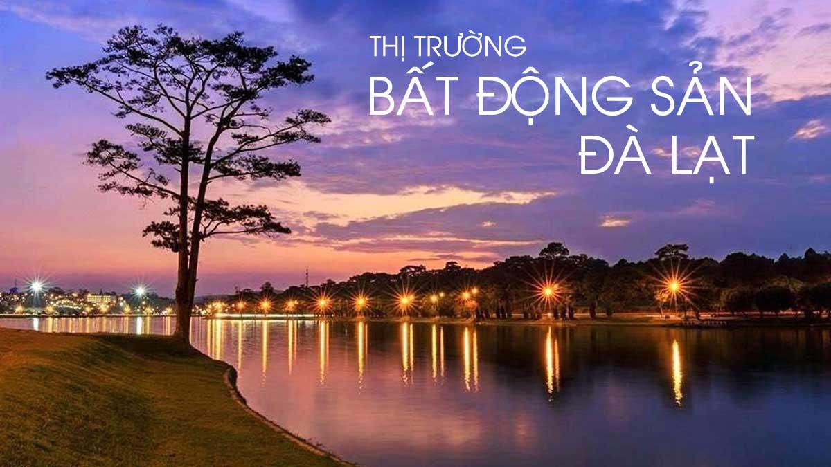 thi truong bat dong san da lat - CHARM RESORT ĐÀ LẠT