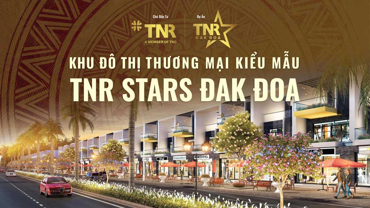 khu do thi thuong mai kieu mau tnr stars dak doa - TNR STAR ĐĂK ĐOA GIA LAI